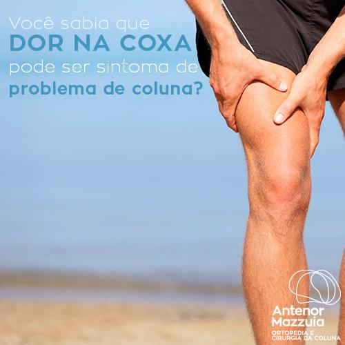 Você Sabia que Dor na Coxa Pode Ser Sintoma de Problema de Coluna